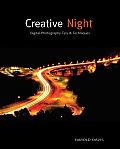 Creative Night Digital Photography Tips
