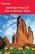 Frommers National Parks of the American West 7th Edition