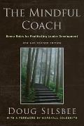 Mindful Coach Seven Roles for Facilitating Leader Development