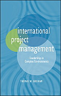 International Project Management Leadership In Complex Environments