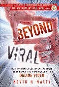Beyond Viral How to Attract Customers Promote Your Brandd Make Money with Online Video