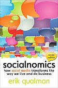 Socialnomics How Social Media Transforms the Way We Live & Do Business
