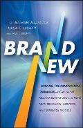 Brand New Solving The Innovation Paradox How Great Brands Invent & Launch New Products Services & Business Models