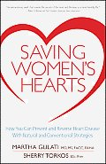 Saving Womens Hearts How You Can Prevent & Reverse Heart Disease With Natural & Conventional Medicines