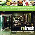 Refresh Contemporary Vegan Recipes from the Award Winning Fresh Restaurants