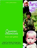 Changing Childhoods: Local and Global