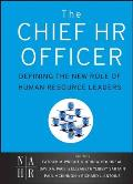 Chief HR Officer Defining the New Role of Human Resource Leaders