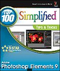 Photoshop Elements 9 Top 100 Simplified Tips & Tricks