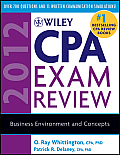 Wiley CPA Exam Review: Business Environment and Concepts (Wiley CPA Examination Review: Business Environment & Concepts)