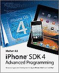 Advanced iOS 4 Programming Developing Mobile Applications for Apple iPhone iPad & iPod Touch