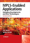 Mpls-Enabled Applications: Emerging Developments and New Technologies (Wiley Series on Communications Networking & Distributed Syst)
