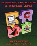 Introduction to Engineering Programming: In C, MATLAB and Java