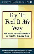 Try to Feel it My Way: New Help for Touch Dominant People & Those Who Care about Them