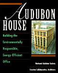 Audubon House Building the Environmentally Responsible Energy Efficient Office