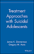 Treatment Approaches with Suicidal Adolescents