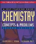 Chemistry Concepts & Problems A Self Teaching Guide 2nd Edition