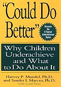 could Do Better: Why Children Underachieve and What to Do about It