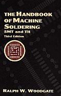 The Handbook of Machine Soldering: Smt and Th