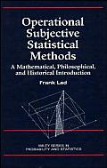 Operational Subjective Statistical Methods: A Mathematical, Philosophical, and Historical Introduction