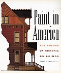 Paint In America The Colors Of Historic Buildings