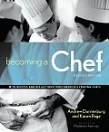 Becoming A Chef Revised Edition