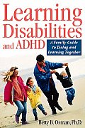 Learning Disabilities & Adhd A Family