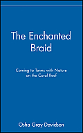 Enchanted Braid Coming To Terms With Nature on the Coral Reef