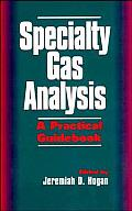 Specialty Gas Analysis: A Practical Guidebook