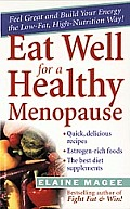 Eat Well For A Healthy Menopause