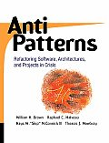Antipatterns Refactoring Software Architectures & Projects in Crisis