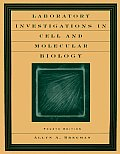 Laboratory Investigations in Cell & Molecular Biology