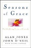 Seasons of Grace The Life Giving Practice of Gratitude