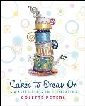 Cakes to Dream on A Master Class in Decorating