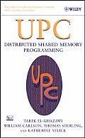 UPC: Distributed Shared Memory Programming
