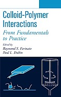 Colloid-Polymer Interactions: From Fundamentals to Practice