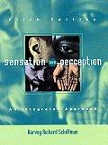 Sensation & Perception An Integrated Approach