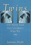 Twins & What They Tell Us about Who We Are