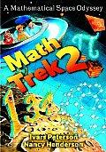 Math Trek 2 A Mathematical Space Odyssey