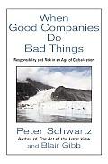 When Good Companies Do Bad Things Respon
