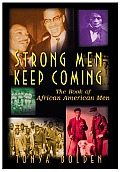 Strong Men Keep Coming The Book of African American Men