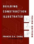 Building Construction Illustrated 3rd Edition