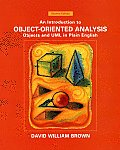 An Introduction to Object-Oriented Analysis: Objects and UML in Plain English