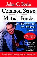 Common Sense on Mutual Funds New Imperatives for the Intelligent Investor