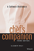 Culinary Dictionary the Chefs Companion