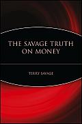 Savage Truth On Money