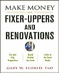 Make Money With Fixer Uppers & Renovat