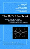 The RCS Handbook: Tools for Real-Time Control Systems Software Development