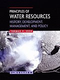 Principles of Water Resources History Development Management & Policy