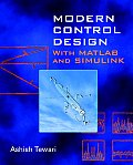 Modern Control Design: With MATLAB and Simulink