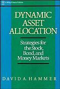Dynamic Asset Allocation Strategies Fo